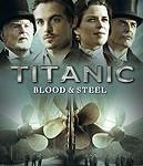 Titanic Krv a oceľ